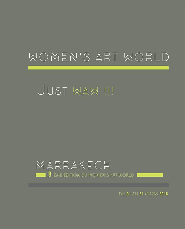 8ème édition du Women's Art World du 1er au 30 avril à Marrakech
