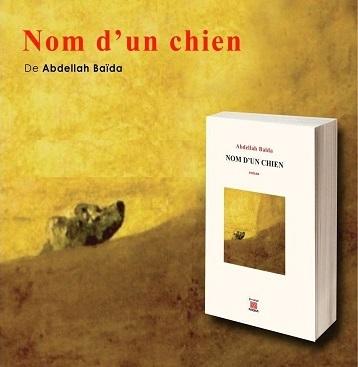 «Nom d'un chien» de Abdellah Baïda
