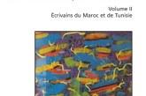 Littératures maghrébines au cœur de la francophonie littéraire (Volume II)