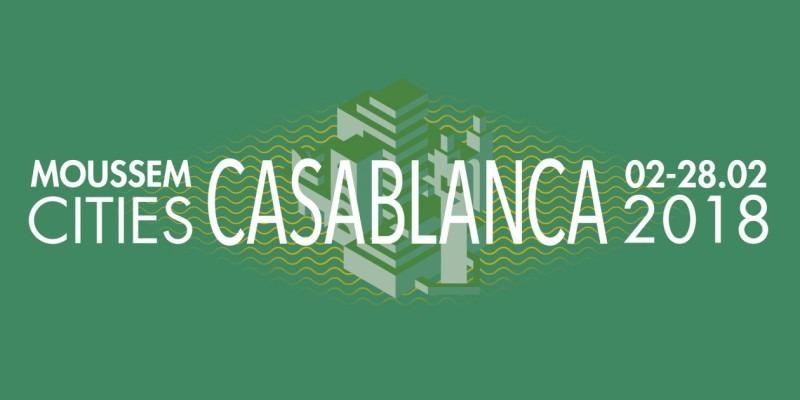 Moussem Cities de Bruxelles : Casablanca, une métropole en perpétuelle mutation vue par ses artistes