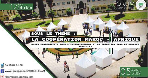 Meknès: 12 éme édition du Forum des étudiants de l'Ecole Nationale d'Agriculture le 5 avril 2018