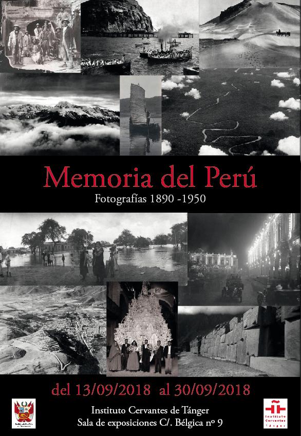 """""""MEMOIRE DU PEROU: PHOTOGRAPHIES 1890-1950"""" du 13 au 30 septembre 2018 à Tanger"""