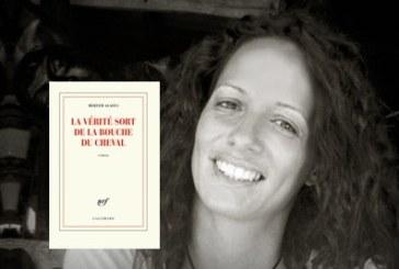 """""""La vérité sort de la bouche du cheval"""" de la Marocaine Meryem Alaoui en lice pour le Goncourt 2018"""