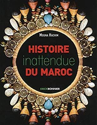 """Mouna Hachim déterre """"l'Histoire inattendue du Maroc"""""""