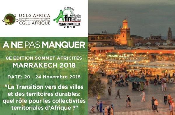 La 8ème édition du Sommet Africités, du 20 au 24 novembre prochain à Marrakech