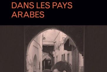 Mariage et concubinage dans les pays arabes, dernière publication de Chakib Guessous