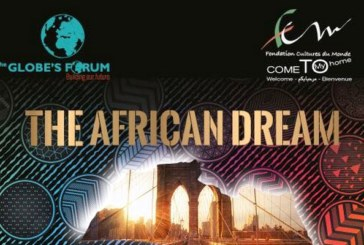 Sénégal: The Globe's Forum et Come To My Home organisent « The AfricanDream » du 26 Novembre au 2 Décembre