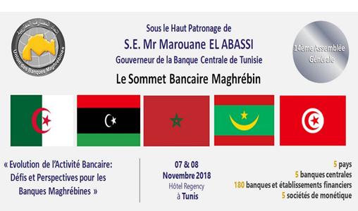 Sommet bancaire maghrébin, les 7 et 8 novembre à Tunis