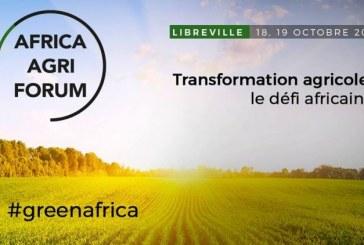 Libreville : la transformation agricole en Afrique au centre du Forum Africa Agri