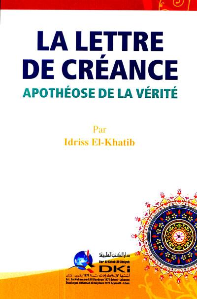 Livre : La lettre de créance, apothéose de la vérité de Idriss-El-Khatib