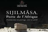 """La conférence """"Sijilmâsa, Porte de l'Afrique Patrimoine en partage, site en péril"""" à Rabat"""