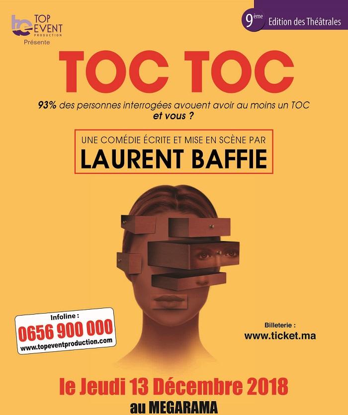 9ème édition des Théâtrales de Casablanca: «Toc Toc» la pièce culte de Laurent Baffie arrive à Casa