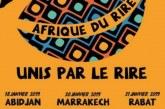 """Après Abidjan, le 2ème Festival """"Afrique du Rire"""" fait escale à Marrakech"""