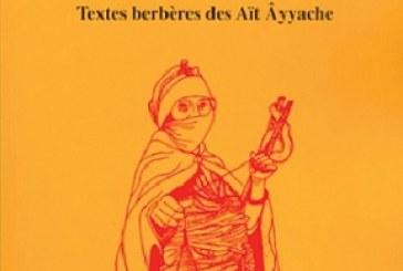Textes berbères des Aït Âyyache. Youssef Aït Lemkadem & Harry Stroomer