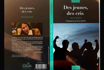 Ahmed Ghayet signe son nouveau livre « Des jeunes, des cris »