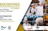 La 5ème Édition des Rencontres Gastronomiques d'Agadir du 14 au 17 mars