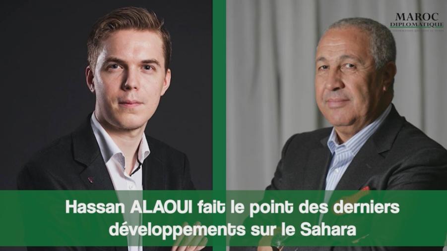 [Audio] Hassan ALAOUI fait le point des derniers développements sur le Sahara