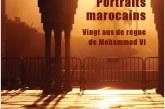 Portraits marocains : Vingt ans de règne de Mohammed VI, de Sébastien Boussois