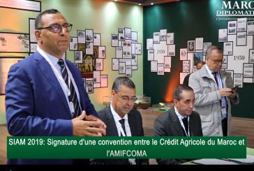 SIAM 2019 : Signature d'une convention entre le Crédit Agricole du Maroc et l'AMIFCOMA