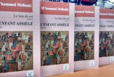 """Roman: """"L'enfant assiégé"""" de M'Hammed Mellouki"""