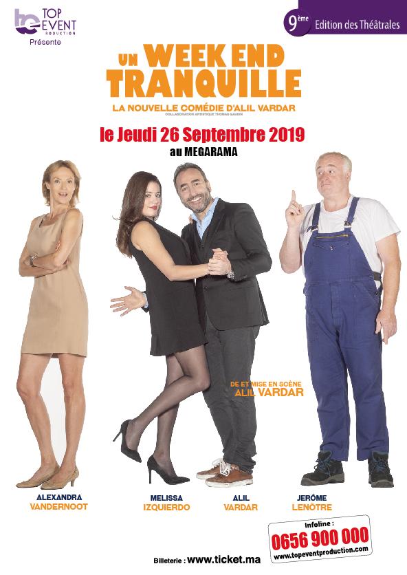 « Un weekend tranquille » La nouvelle comédie d'Alil Vardar