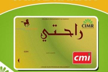 """La CIMR annonce les dates d'activation de la carte """"Rahati"""""""