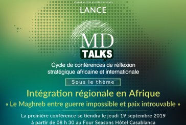 MD-Talks: MAROC DIPLOMATIQUE lance son événement phare de l'année