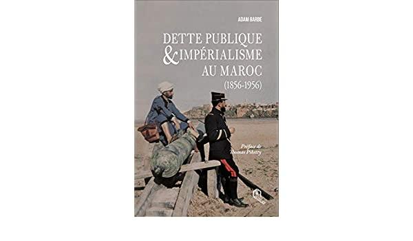 DETTE PUBLIQUE ET IMPÉRIALISME AU MAROC